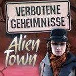 Verbotene Geheimnisse – Alien Town Spieletest: Mystery-Thriller für den PC