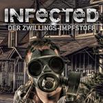 Infected – Der Zwillings-Impfstoff Spieletest: Düsteres Endzeitszenario