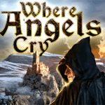 Where Angels Cry – Göttliche Tränen Spieletest: Ein wunderliches Abenteuer