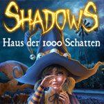 Shadows – Haus der 1000 Schatten Demo-Download: 1 Stunde gratis gruseln