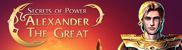 Secrets of Power - Alexander the Great