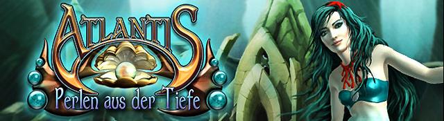Die Legende von Atlantis Perlen aus der Tiefsee