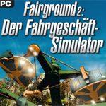 Der Fahrgeschäft-Simulator Demo-Download: Fairground 2 kostenlos anspielen