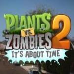 Pflanzen gegen Zombies 2: Im nächsten Monat beginnt der Kampf wieder!