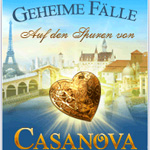 Geheime Fälle - Auf den Spuren von Casanova
