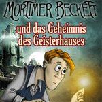 Gratis-Download: Mortimer Beckett und das Geheimnis des Geisterhauses Demo herunterladen