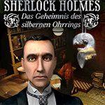 Demo-Download: Sherlock Holmes – Das Geheimnis des silbernen Ohrrings gratis antesten