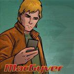 MacGuyver – Deadly Descent News: Kniffliges Comeback eines Kult-Helden