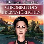 Chroniken des Übernatürlichen: Die spannende Demo zu Demon Hunter spielen