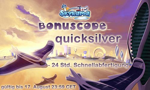 """Diesen """"quicksilver""""-Code kannst du bis zu, 17. August in Skyrama einlösen, danach ist er ungültig."""
