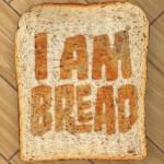 Kuriose Simulation angekündigt: I Am Bread – Hilfe, ich bin ein Brot!
