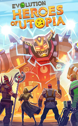 evolution-heroes-of-utopia