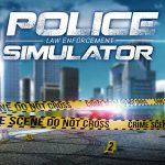 Frisch angekündigt: Police Simulator – Law Enforcement