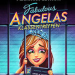 Fabulous – Angelas Klassentreffen mit kostenloser Demo erschienen